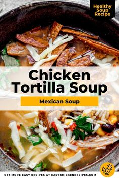 This tasty chicken tortilla soup is an easy recipe packed full of authentic Mexican flavors and ingredients. Healthy and delicious, this soup is topped with baked tortilla chips. Serve as a tasty main meal or appetizer. #chickensoup #Mexicansoup #comfortfood #easysoup