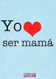 Yo amo ser #mamá :)