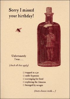 """Archelaus Cards' """"Sorry I Missed Your Birthday"""" Check-Box Card.    **One of my favorite Eastern Market vendors**"""