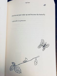 "the sun and her flowers - rupi kaur ""you do not just wake up and become the butterfly."" #poetry #poems"