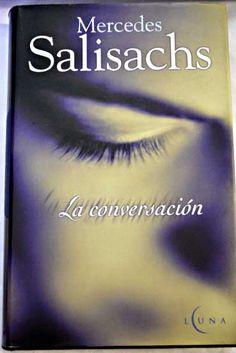 La conversación/Salisachs, Mercedes