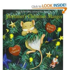 Read Mortimer's Christmas Manger children book by Karma Wilson . A holiday story to be cherished by families everywhere
