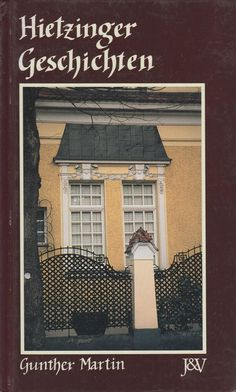 Hietzinger Geschichten von Gunther Martin - Wien Hietzing Ebay, Frame, Decor, Politics, Decorating, Inredning, Frames, Interior Decorating, Deck