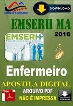 Apostila Digital Concurso EMSERH MA Enfermeiro 2016
