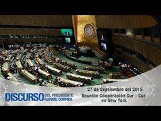 Intervención del Presidente Rafael Correa en la reunión Cooperación Sur ...