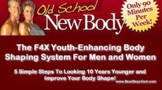 Google Page - Old School New Body with the F4X Youth Enhancing and Body Shaping System for men and women
