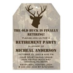 Funny Hunting Animal Antlers Camo Brown Retirement Invite This retirement party invite features a buck head with antlers in brown with a brown camo background. Your friends will love the humor in this camouflage brown retirement hunting tag style party invite. Personalize this unique invitation for your hunters big retirement party! Great for a sportsman, outdoors man or woman, hunting guide or someone who loves the country life, wildlife and animals. #oldman #oldbuck #gag #hunting #funny