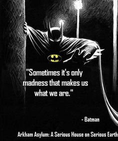 Sometimes it's only madness that makes us what we are. Batman in Arkham As - Batman Canvas Art - Trending Batman Canvas Art - Sometimes it's only madness that makes us what we are. Batman in Arkham Asylum. Nightwing, Batgirl, Catwoman, Joker Batman, Batman Love, Batman Stuff, Batman Robin, Batman Arkham Asylum, Movies Costumes