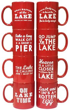 How cool are these red lake mugs? Printed in the USA, these mugs hold 11 oz and are both microwave and dishwasher safe . Mugs measures 4 high and 3 in diameter. Phrase appears on both sides of the mug for righties and lefties Enjoy