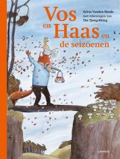 Vos en Haas en de seizoenen - Sylvia Vanden Heede en Thé Tjong-Khing   Lannoo  Vos en Haas een heel jaar rond