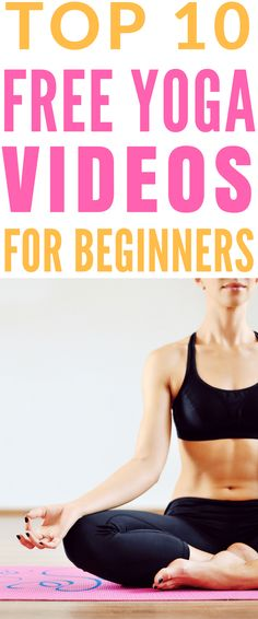 Free Beginners Yoga Workout Videos - The Top 10 easy to follow yoga workout videos covering everything from yoga for relaxation and weight loss, to prenatal and morning yoga sequences. http://www.yogaweightloss.net
