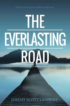 The Everlasting Road