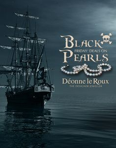 Set sail for Déonne le Roux Jewellers in Woodlands Boulevard and Kolonnade Shopping Centre before 26 November to share in the treasure! UP TO HALF OFF PEARL JEWELLERY. #BlackFriday #DealsonPearls