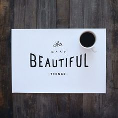 let's make beautiful things - typography layout