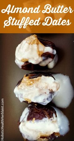 Almond Butter Stuffed Dates http://holistichealthherbalist.com Try these amazing almond butter stuffed dates for fast long lasting energy! #snacks #realfoodrecipes #stuffeddates #almond butter #coconutmana #energysnack