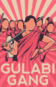 The Women's Gulabi Gang of India fights off abusive husbands and child marriages. #Feminism #RoleModel || Gulabi Gang by Addicted2Chaos.DeviantArt.com