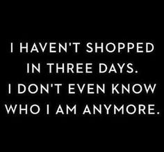 Lmao the sales people miss me time to go see them online shopping quotes, funny Quotes To Live By, Me Quotes, Funny Quotes, Funny Memes, Girly Quotes, Prom Quotes, Funny Humour, Just For Laughs, Just For You