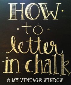 How to letter in chalk