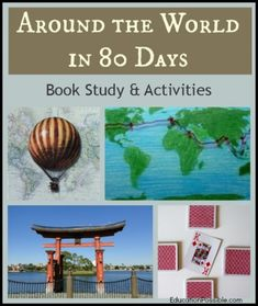Around the World in 80 Days Book Study & Activities @Education Possible