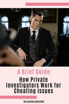 A Brief Guide How Private Investigators Work for Cheating Issues - The Dating Directory Dating Blog, Online Dating Advice, Dating Tips, Relationship Blogs, Relationship Problems, Breakup Advice, Marriage Advice, How To Be Irresistible, Understanding Men