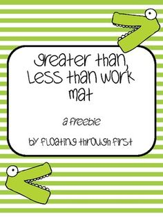 Greater Than, Less Than Work Mat and Game FREEBIE! $0.00
