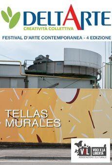 La Street Art di Tellas - DeltArte Festival d'Arte contemporanea. Tutti i tuoi eventi su ViaVaiNet, il portale degli eventi più consultato per il tempo libero nella provincia di Rovigo e nella Bassa Padovana