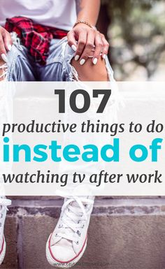 107 productive things to do instead of watching tv after work Productive Things To Do, Things To Do When Bored, Free Things To Do, Cheap Things, Books For Self Improvement, Best Self, Life Skills, Time Management, Better Life