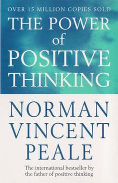 The Power of Positive Thinking by Norman Vincent Peale #motivation #books Positive Thinking Books, Norman Vincent Peale, Entrepreneur Books, How To Get Rich, Best Self Help Books, Personal Development Books, Books You Should Read, Life Changing Books, Inspirational Books