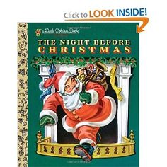 'The Night Before Christmas (Little Golden Book)' by Clement C. Moore and Corinne Malvern ---- This 1949 Little Golden Book edition of the famous poem, The Night Before Christmas, was a staple in the Golden Book line for many yea. The Night Before Christmas, Christmas Past, Christmas Books, Vintage Christmas, 1980s Christmas, Vintage Santas, Christmas Images, Christmas Ideas, Christmas Cards