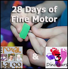28 Days of Fine Motor - A Challenge from 3 Dinosaurs and Royal Baloo for the Month of February