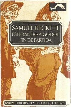 ESPERANDO A GODOT. FIN DE PARTIDA. SAMUEL BECKET. BARRAL EDITORES. BARCELONA. 1970 - Foto 1