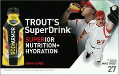 Mike Trout upgraded his sports drink by switching to BODYARMOR.