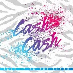 Bedroom Floor Cash Cash Remix