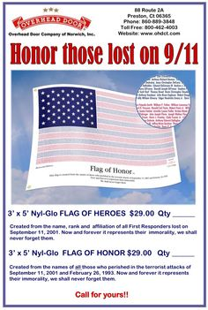 We have the Flag of Honor & Flag of Heroes available.