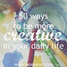 50 ways to be more creative in your daily life I'm guessing that like me you have more than one creative area of interest. I like to be creative in all sorts of ways, not just through art, and I have found that how much I'm flexing that muscle is mostly a Creative Area, Creative Crafts, How To Be Creative, Creative Things, Planners, Creativity Quotes, Creative Thinking, Art Tips, Art Tutorials