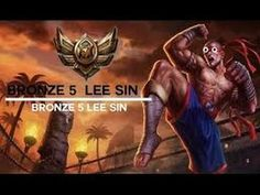 League of Legends typical bronze Lee Sin montage