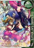 Alice in the Country of Clover: Cheshire Cat Waltz, Volume 1