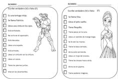 Para mejorar la comprensión escrita mediante actividades de verdadero o falso observando un dibujo.