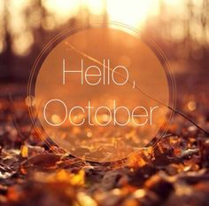 Hello October Month October Hello October October Quotes | Months And Days  | Pinterest | Hello October