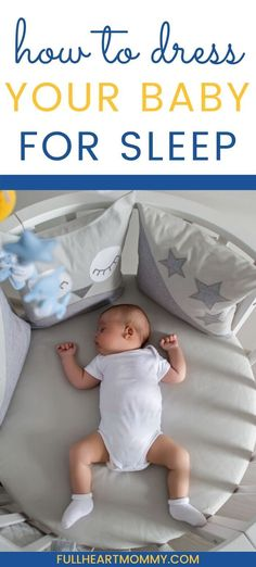 What To Dress Baby In At Night For Sleep - Full Heart Mommy Discover the best baby sleepwear options for safe and comfortable sleep. This easy baby sleepwear guide will help you dress your baby for sl Newborn Baby Tips, Newborn Care, Baby Life Hacks, Mom Hacks, Baby Bedtime, Baby Schedule, Baby Diaper Bags, Infant Activities, Baby Essentials