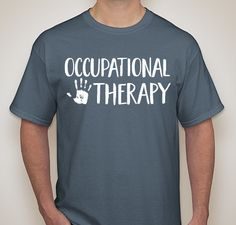 Occupational Therapy Tee Fundraiser - unisex shirt design - front