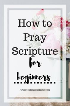 Scripture is such a powerful tool that we can use in our prayer lives. God's words do not return to him void. What an awesome promise. Let's look at how to begin using scripture in our prayer lives.