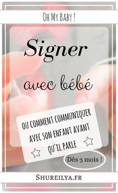 Sign with baby to communicate before speaking Signs, Projects For Kids, Baby Love, Birth, Parents, Baby Kids, Communication, Cards Against Humanity, Joy
