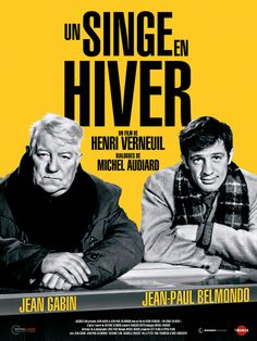 Un singe en hiver is a 1962 French comedy film directed by Henri Verneuil. It is also known as A Monkey in Winter. Best Horror Movies, Cult Movies, Top Movies, Great Movies, Cinema Posters, Movie Posters, Jean Gabin, French Movies, Showgirls
