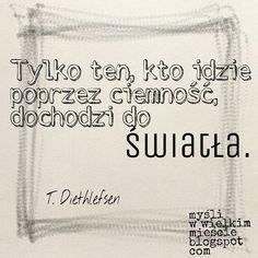 Bądź dzielny! :) www.mysliwwielkimmiescie.blogspot.com #motywacja #inspiracja #droga #zlotemysli #lifestyle #lifehacking #Quotes #psychologia#quoteoftheday #cytat #lifestyle #porady #polish #quote  #poland #motywator #fitness #wellness #wellbeing #złotemyśli #noc