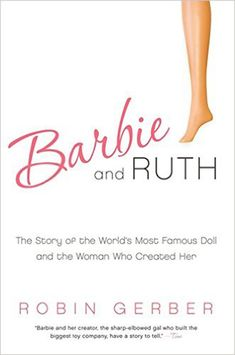 Buy Barbie And Ruth: The Story Of The World's Most Famous Doll And The Woman: Who Created Her by Robin Gerber and Read this Book on Kobo's Free Apps. Discover Kobo's Vast Collection of Ebooks and Audiobooks Today - Over 4 Million Titles! Reese Witherspoon Instagram, Reese Witherspoon Book, Book Club Books, Books To Read, Book Cafe, Robin, Luckiest Girl Alive, Sunshine Books, Believe
