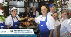 El equipo de Airemar Restaurante, ( tanto los que salen en la foto como los que no) te deseamos una FELIZ NOCHEBUENA y que disfrute mucho con tu familia y amigos