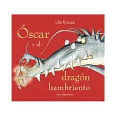 Óscar y el dragón hambriento, , - Libro en Fnac.es