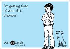 Type 1 Diabetes Memes. Excuse the language. But...... IT'S TRUE ...