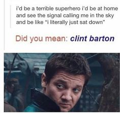 New funny marvel pictures clint barton 35 ideas Funny Marvel Memes, Dc Memes, Marvel Jokes, Avengers Memes, Avengers Imagines, Marvel Avengers, Marvel Dc Comics, Jeremy Renner, Hawkeye